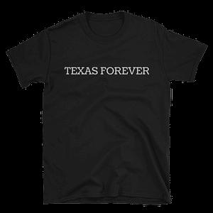 Texas Forever T-Shirt
